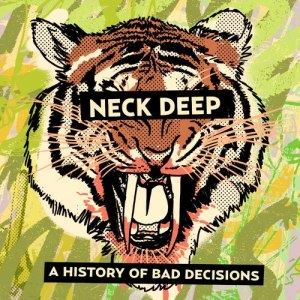 Neck-Deep-A-History-Of-Bad-Decisions-EP